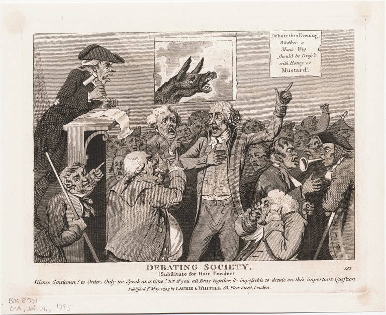 Isaac Cruikshank, Debating Society (Substitute for Hair Powder). London: Published by Laurie & Whittle, May 5, 1795. Etching and engraving via Wikimedia Commons.