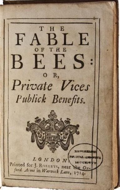 The fable of the Bees, by Bernard Mendeville