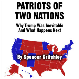Patriots of Two Nations by Spencer Critchley